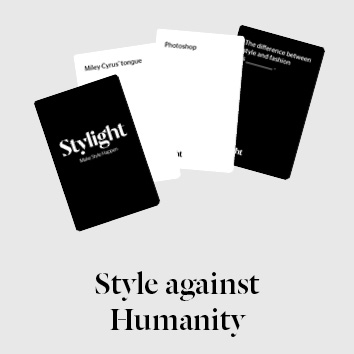 Style Against Humanity